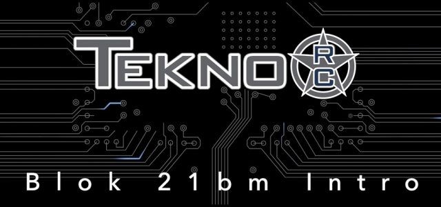 Tekno RC Blok 21bm Overview [VIDEO]
