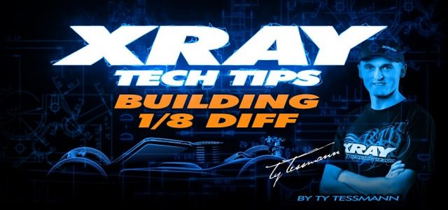 XRAY Tech Tips – Building 1/8 Diffs [VIDEO]