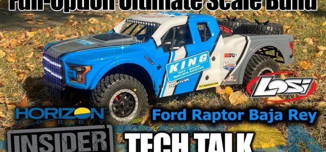 Full-Option Losi Ford Raptor Rey Ultimate Scale Build – Horizon Insider Tech Talk [VIDEO]