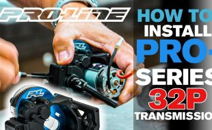 Pro-Line HOW TO: Install PRO-Series 32P Transmission [VIDEO]