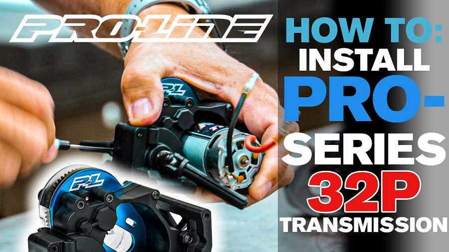 Pro-Line HOW TO Install PRO-Series 32P Transmission