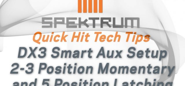 Spektrum Quick Hit Tech Tips – DX3 Smart AUX Setup For Dig, Winches & More [VIDEO]