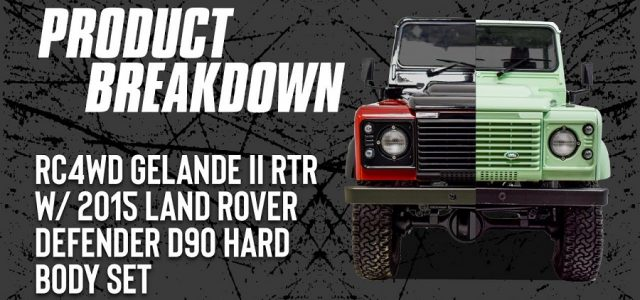 RC4WD Gelande II RTR With 2015 Land Rover Defender D90 Hard Body [VIDEO]
