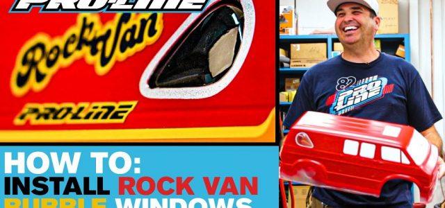 Pro-Line HOW-TO: Install 70's Rock Van Bubble Windows [VIDEO]