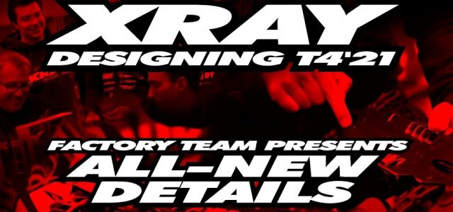 XRAY T4'21 Exclusive Pre-Release – Factory Team Presents The New T4'21 [VIDEO]