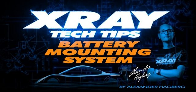 XRAY Tech Tips – T4 Battery Mounting System [VIDEO]