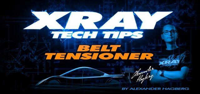 XRAY Tech Tips – T4 Belt Tensioner [VIDEO]