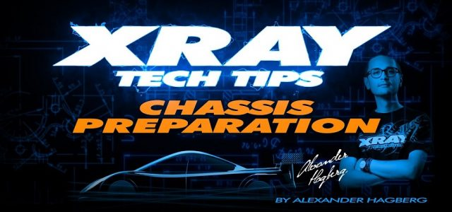 XRAY Tech Tips – T4 Chassis Preparation [VIDEO]