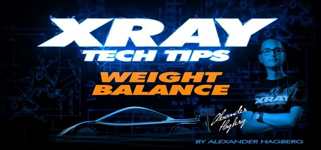 XRAY Tech Tips – T4 Weight Balance [VIDEO]