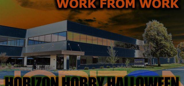 Work From Work – 2020 Halloween Video At Horizon Hobby HQ [VIDEO]