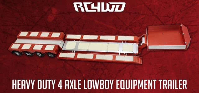 RC4WD Heavy Duty 4 Axle Lowboy Equipment Trailer [VIDEO]