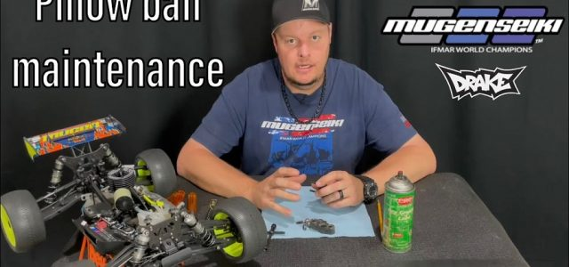 Pillow Ball Maintenance With Mugen's Adam Drake [VIDEO]