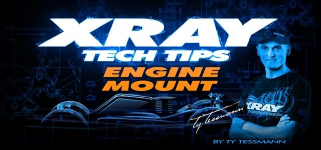 XRAY Tech Tips – Engine Mount On The XB8 [VIDEO]