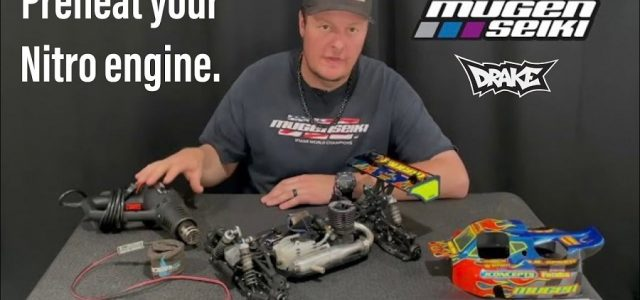 Preheat Your Nitro Engine With Mugen's Adam Drake [VIDEO]