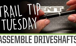 Trail Tip Tuesday: Assemble Driveshafts [VIDEO]
