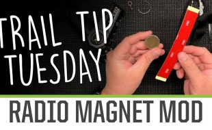 Trail Tip Tuesday Radio Magnet Modification [VIDEO]