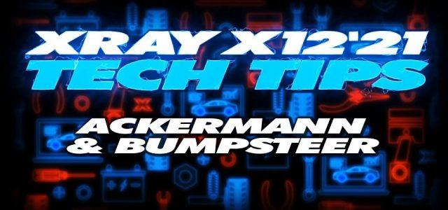 XRAY Tech Tips – X12 Ackermann & Bumpsteer [VIDEO]