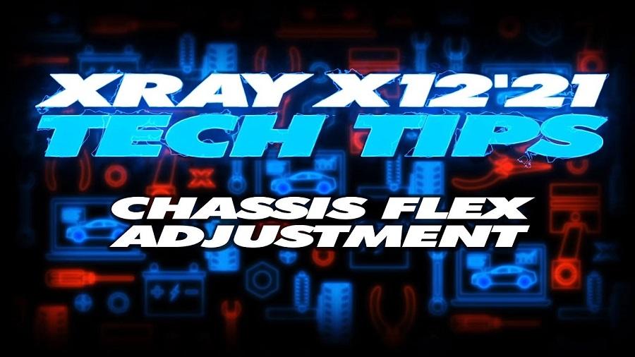 XRAY Tech Tips - X12 Chassis Flex Adjustment