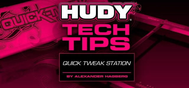 HUDY Tech Tips – Quick Tweak Station For 1/10 & 1/12 On-Road [VIDEO]