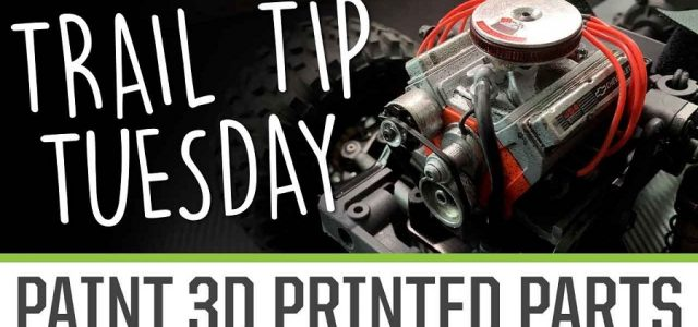 Trail Tip Tuesday: Paint 3D Printed Parts [VIDEO]