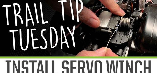 Trail Tip Tuesday: Servo Winch Install [VIDEO]