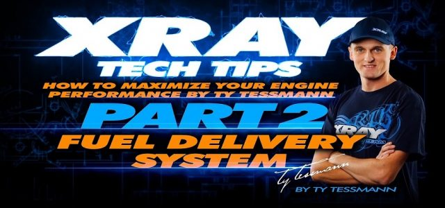 XRAY Tech Tips – Fuel Delivery System [VIDEO]