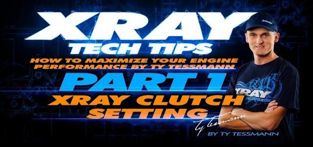 XRAY Tech Tips – XRAY Clutch Setting [VIDEO]