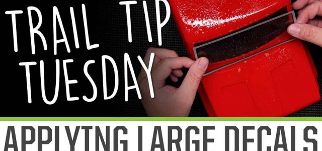 Trail Tip Tuesday: Applying Large Decals [VIDEO]