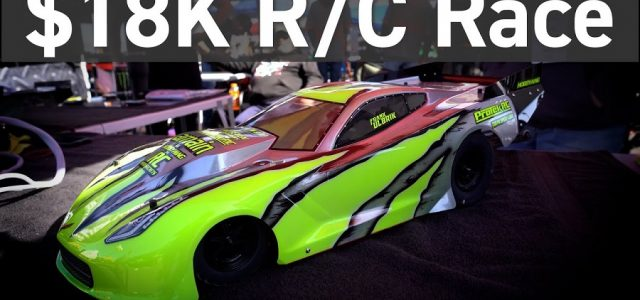 The $18,000 R/C Race – King of the Street 2021 [VIDEO]