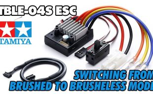 Tamiya TBLE-04S – Switching from Brushed to Brushless Mode [VIDEO]