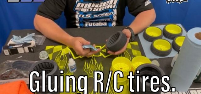 Gluing RC Car Tires With Mugen's Adam Drake [VIDEO]