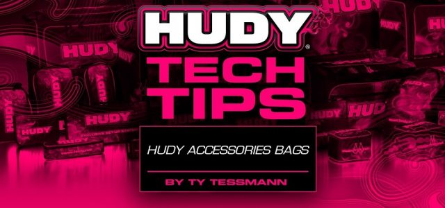 HUDY Tech Tips – Accessories Bags [VIDEO]