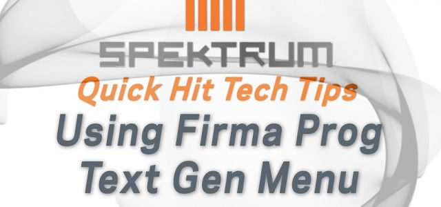 How To: Firma Prog Text Gen Menu To Program ESC From Spektrum Transmitter [VIDEO]