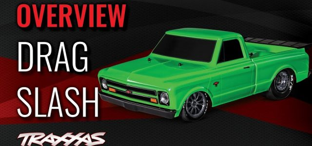 Overview Of The Traxxas Drag Slash [VIDEO]