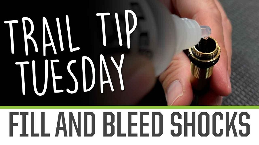 Trail Tip Tuesday Filling & Bleeding Shocks