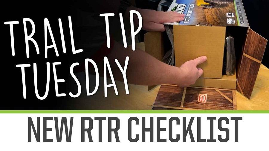Trail Tip Tuesday RTR Checklist
