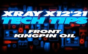 XRAY Tech Tips – X12 Front Kingpin Oil [VIDEO]