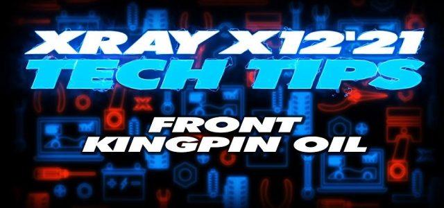 XRAY Tech Tips – X12 Front Kingpin Oil [VIDEO]