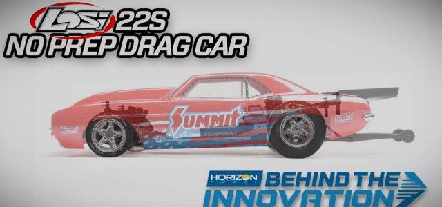 Losi 22S No Prep Drag Car – Behind The Innovation [VIDEO]