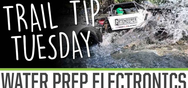Trail Tip Tuesday: Water Prepping Electronics [VIDEO]