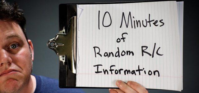 10 Minutes of Random RC Information [VIDEO]