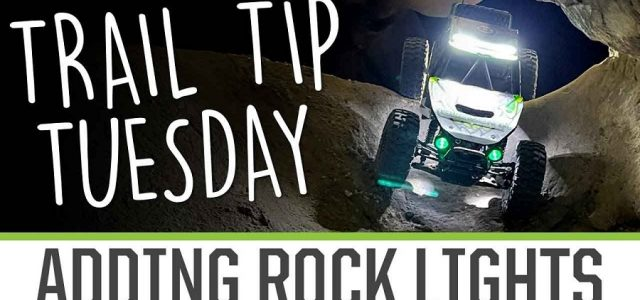 Trail Tip Tuesday: Adding Rock Lights [VIDEO]