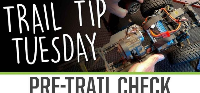 Trail Tip Tuesday: Pre Trail Check [VIDEO]