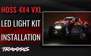 Traxxas Hoss 4X4 VXL LED Light Kit Installation [VIDEO]