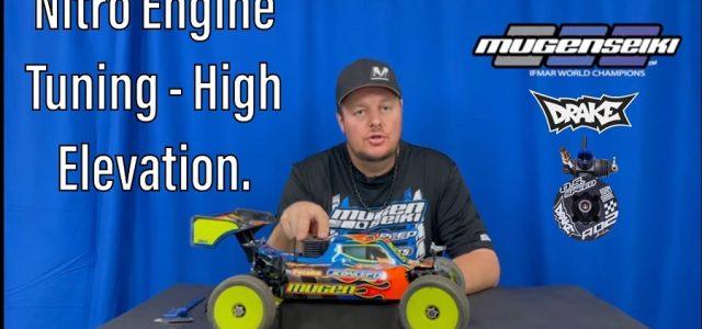 High Elevation Nitro Engine Tuning With Mugen's Adam Drake [VIDEO]