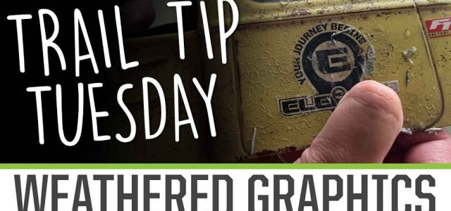 Trail Tip Tuesday: Custom Weathered Graphics [VIDEO]