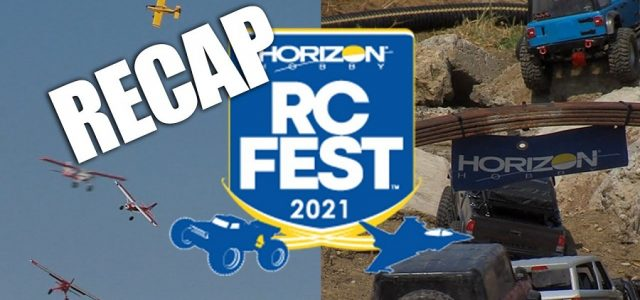 Horizon RC Fest 2021 Recap [VIDEO]