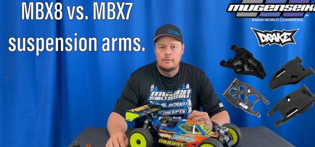 Mugen's Adam Drake Explains The Differences Between MBX8 & MBX7 Suspension Arms [VIDEO]