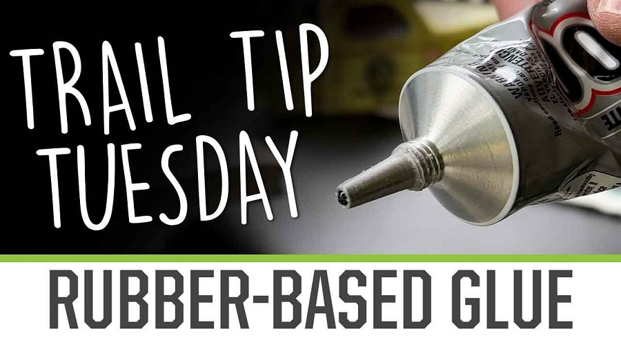 Trail Tip Tuesday Using Rubber Based Glue